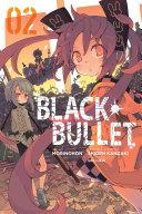 Black Bullet, Vol. 2 (manga) Book