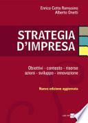 Strategia d impresa  Obiettivi  contesto  risorse  azioni  sviluppo  innovazione