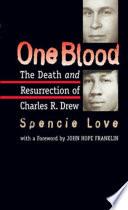 One Blood Black Surgeon And Blood Plasma Pioneer Dr Charles