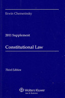 Constitutional Law  2011 Case Supplement