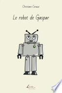 Le robot de Gaspar