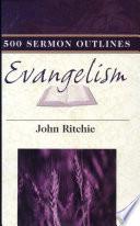 500 Sermon Outlines on Evangelism