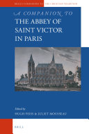 A Companion to the Abbey of Saint Victor in Paris