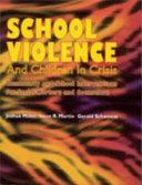 School Violence and Children in Crisis Book PDF
