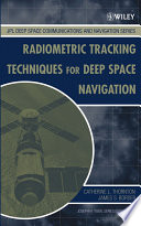 Radiometric Tracking Techniques for Deep Space Navigation