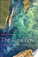 The Algal Bowl
