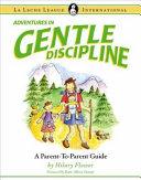Adventures in Gentle Discipline