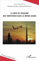 illustration La mise en tourisme des territoires dans le monde arabe