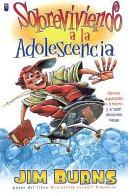Sobreviviendo a la Adolescencia  Surviving Adolescence