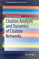 Citation Analysis and Dynamics of Citation Networks