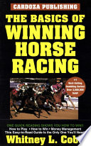 Basics of Winning Horseracing To Play And Win At The