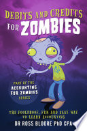 Debits and Credits For Zombies
