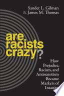 Are Racists Crazy