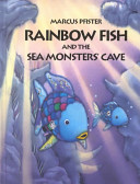 Rainbow Fish and the Sea Monsters' Cave Book Cover