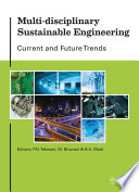 Multi disciplinary Sustainable Engineering  Current and Future Trends