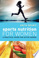 Anita Bean s Sports Nutrition for Women