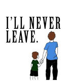 I ll Never Leave