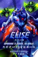 ELISE Episode 5   Home  in Exile