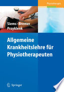 Allgemeine Krankheitslehre für Physiotherapeuten