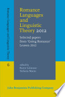Romance Languages and Linguistic Theory 2012 : Selected papers from
