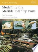 Modelling the Matilda Infantry Tank