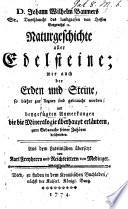 D  Johann Wilhelm Baumers     Naturgeschichte aller Edelsteine  wie auch der Erden und Steine  so bisher zur Arzney sind gebraucht worden     Aus dem Lateinischen   bersetzt von Karl Freyherrn und Reichsrittern von Medinger