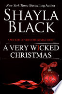 A Very Wicked Christmas  A Wicked Lovers Short Story