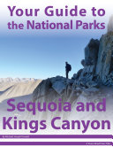 Your Guide to Sequoia   Kings Canyon National Park
