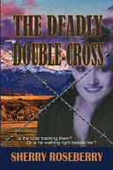 Book The Deadly Double cross