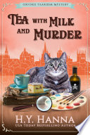 Tea with Milk and Murder  Oxford Tearoom Mysteries   Book 2
