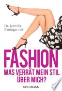 Fashion     Was verr  t mein Stil   ber mich