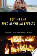 Editing and Special Visual Effects