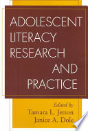 Adolescent Literacy Research and Practice
