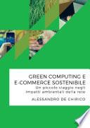 Green computing e e commerce sostenibile  Un piccolo viaggio negli impatti ambientali della rete