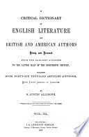 A Critical Dictionary Of English Literature And British And American Authors book