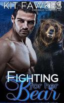 Fighting for Her Bear