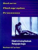 Historic Photographic Processes