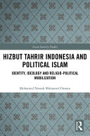Hizbut Tahrir Indonesia and Political Islam