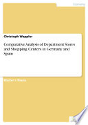 Comparative Analysis of Department Stores and Shopping Centers in Germany and Spain