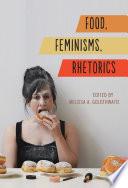 Food Feminisms Rhetorics