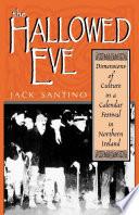 The Hallowed Eve