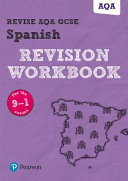 Revise AQA GCSE Spanish Revision Workbook
