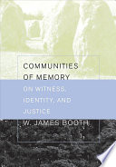 Communities of Memory Been At The Core Of