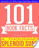A Thousand Splendid Suns   101 Amazingly True Facts You Didn t Know
