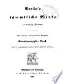 Goethe's sämmtliche Werke in vierzig Bänden