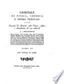 Giornale di Fisica. Chimica e storia naturale ossia Raccolte di Memorie sulle Scienze, Arti e Manifatture ad esse relative di Luigi Brugnatelli