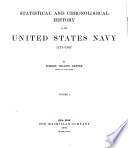 Statistical and Chronological History of the United States Navy  1775 1907