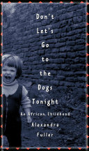 download ebook don\'t let\'s go to the dogs tonight pdf epub