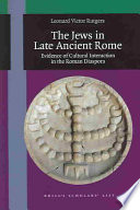 The Jews in Late Ancient Rome