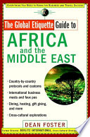 The Global Etiquette Guide To Africa And The Middle East : for both business and leisure...